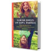 Cum-Cresti-Copil-Energic