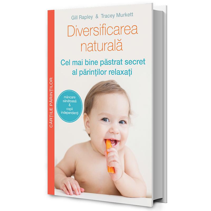 Diversificarea naturală - cel mai important ghid in alimentatia copilului