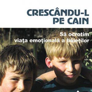 Crescandu-l pe Cain Dan Kindlon